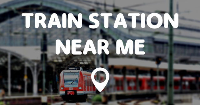 Train station near me points