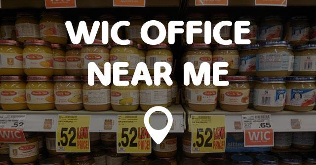 Wic office near me points near me for Bureau near me