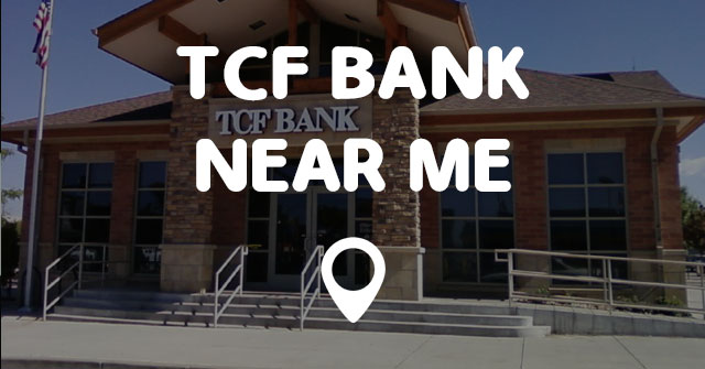 nearest tcf bank