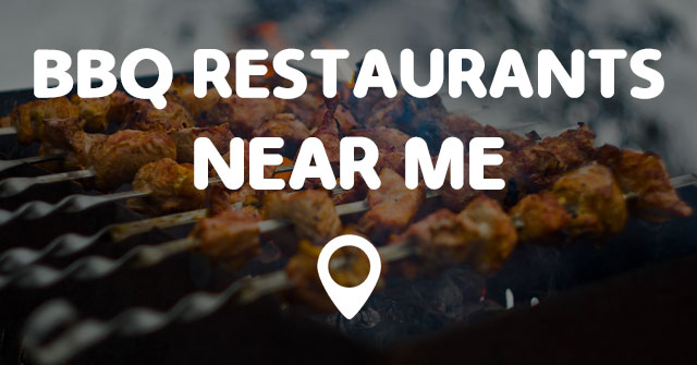 Bbq Restaurants Near Me Points Near Me