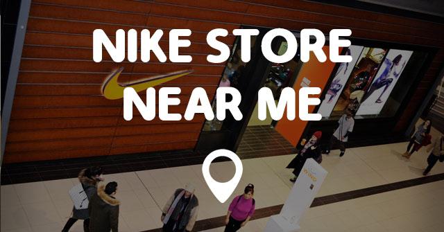 NIKE STORE NEAR ME - Points Near Me