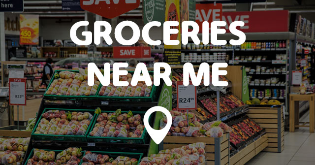 GROCERIES NEAR ME - Points Near Me