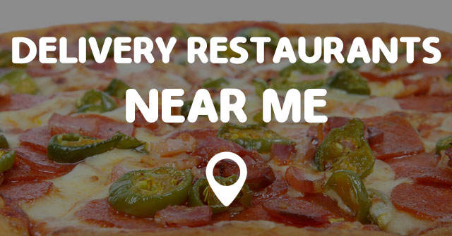 Delivery restaurants near me points near me for American cuisine restaurants near me
