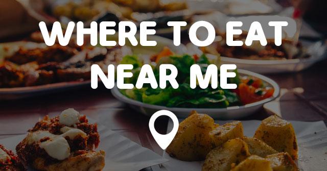 near eat