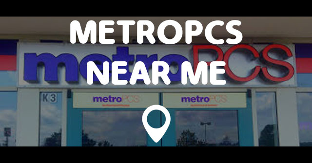 Metro pcs near me / Treasure island st petersburg hotels