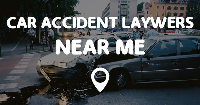 CAR ACCIDENT LAYWERS NEAR ME - Points Near Me