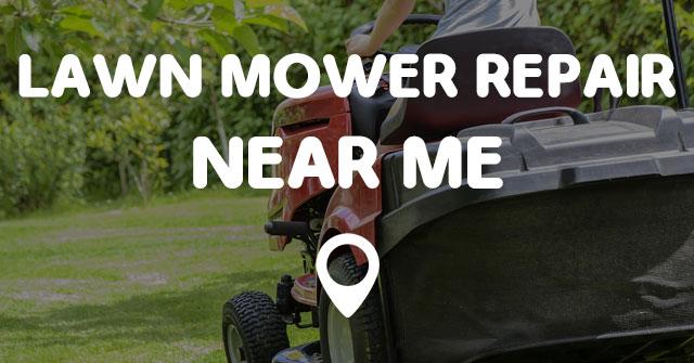 Lawn Mower Repair Near Me Points Near Me