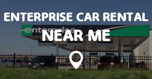 Enterprise Car Rental Near Me Points Near Me