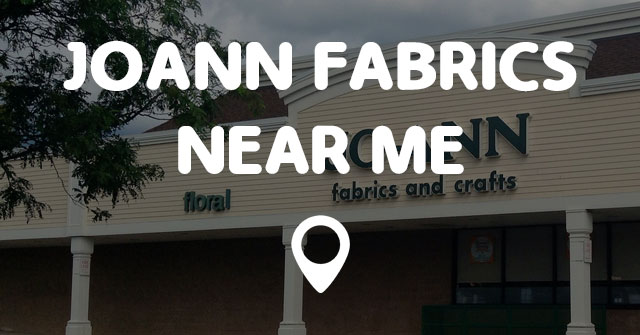 JOANN FABRICS NEAR ME - Points Near Me on sams club map, fabric road map, dairy queen map, tanger outlets map, barnes and noble map, nordstrom map, staples map, kmart map, tractor supply map, sahuarita az map, amazon map, safeway map, bass pro shops map, walmart map, menards map, ebay map, cabela's map, panera bread map, old navy map, coldwater creek map,