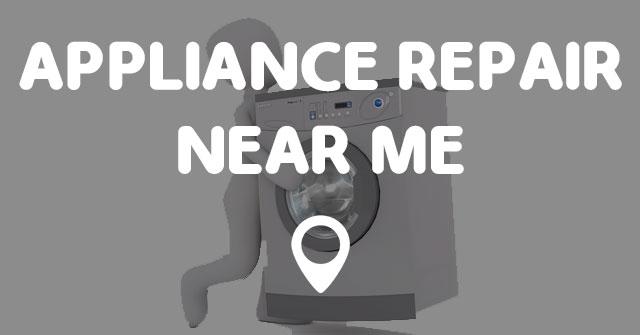 Appliance Repair Near Me Points Near Me
