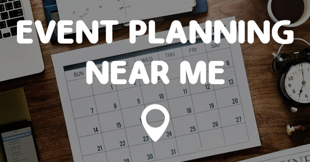 Event Planning Near Me Points Near Me