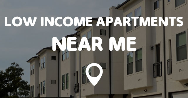 LOW INCOME APARTMENTS NEAR ME - Points Near Me